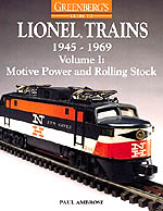 Greenberg's Guide to Lionel Trains, 1945-1969 Volume I
