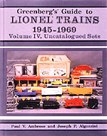 Greenberg's Guide to Lionel Trains 1945-1969: Volume IV Uncatalogued Sets