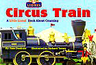 Circus Train: A Little Lionel Book About Counting (Lionel Trains)