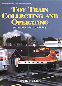Toy Train Collecting and Operating