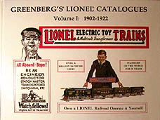 Greenberg's Lionel Catalogues: 1902-1922 Volume I