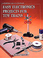 Easy Electronics Projects for Toy Trains