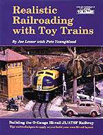 Realistic Railroading With Toy Trains
