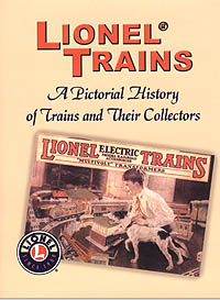 Lionel Trains A Pictorial History