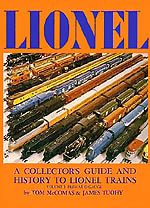 A Collector's Guide and History to Lionel Trains: Volume 1 Prewar O Gauge