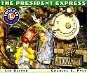 The President Express (Lionel Great Railway Adventures)