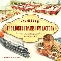 Inside The Lionel Trains Fun Factory